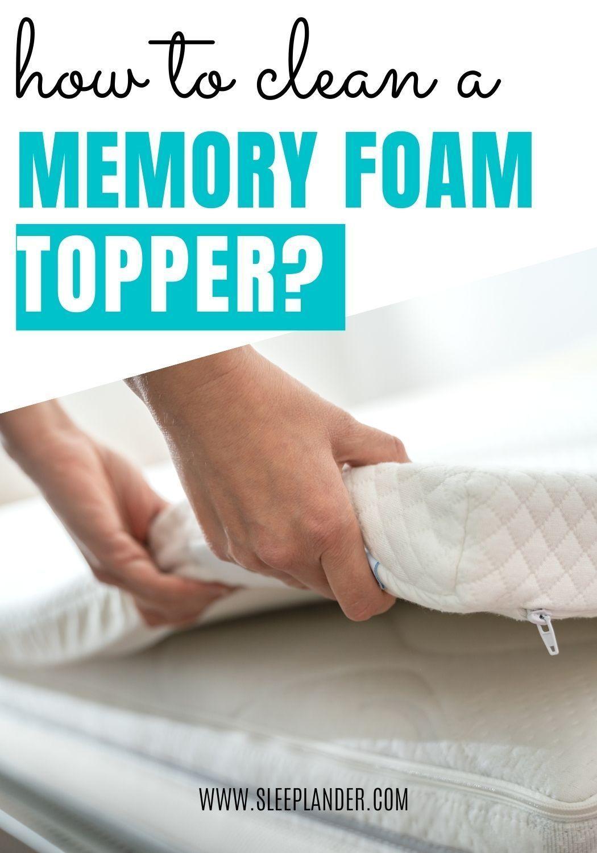 How To Clean A Memory Foam Topper Memory Foam Topper Memory Foam Mattress Topper Clean Memory Foam Mattress