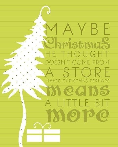 Grinch Quotes New The Grinch Quote Christmas Christmas Tree The Grinch Christmas