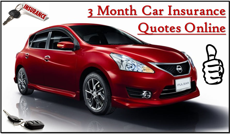 Auto Insurance Quotes Colorado How To Get A 3 Month Car Insurance Policy With Online Affordable .