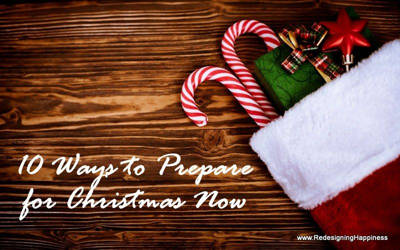 10 Ways to Prepare for Christmas Beginning December 26th | Redesigning Happiness