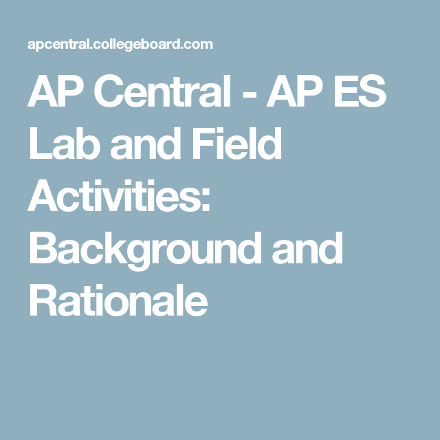 AP Central - AP ES Lab and Field Activities: Background and Rationale