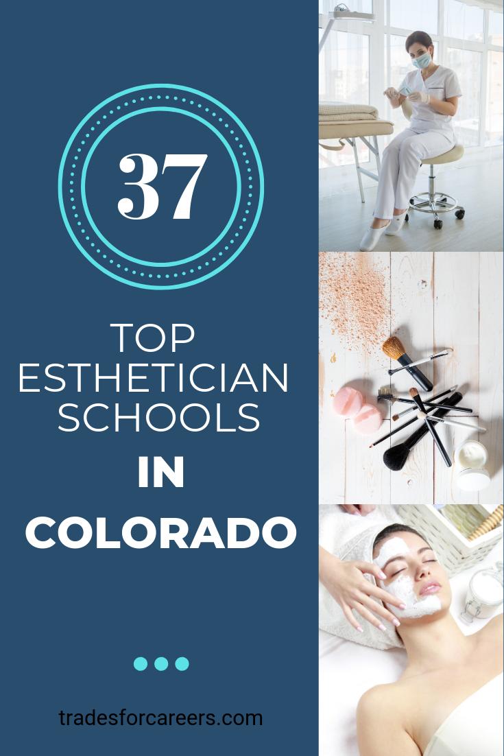 How To Find The Best Esthetician School In Colorado For Certification Trades For Careers Esthetician School Best Cosmetology Schools Medical Esthetician School