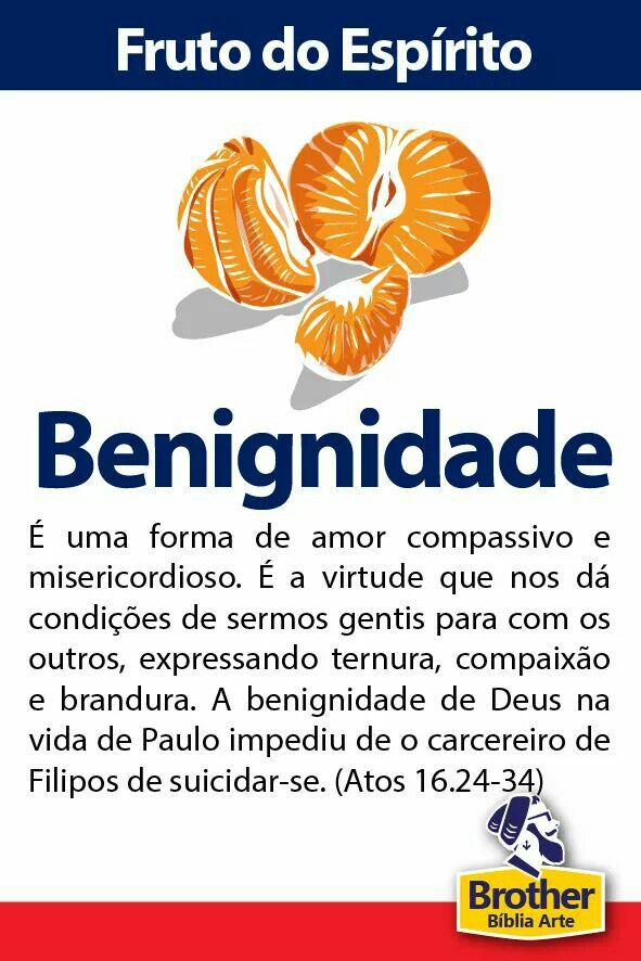 Fruto Do Espírito Benignidade Frases Bible God E Word Of God