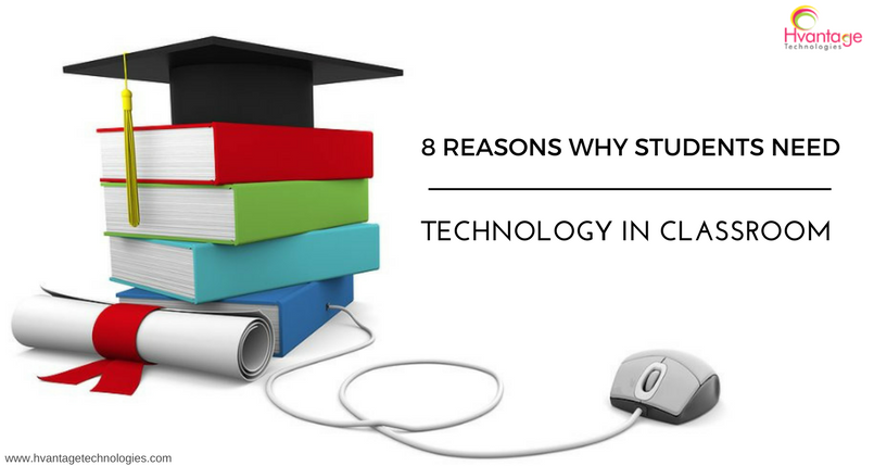 8 Reasons Why Students Need Technology In Classrooms Learning Poster Distance Learning Career Counseling