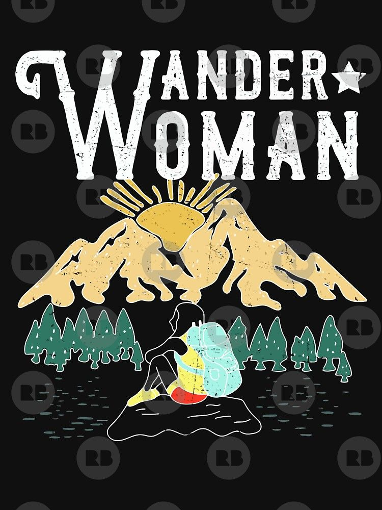 'Wander Woman Funny Hiking T-Shirt Gift For Women' T-Shirt by liuxy071195 #pooloutfitideas