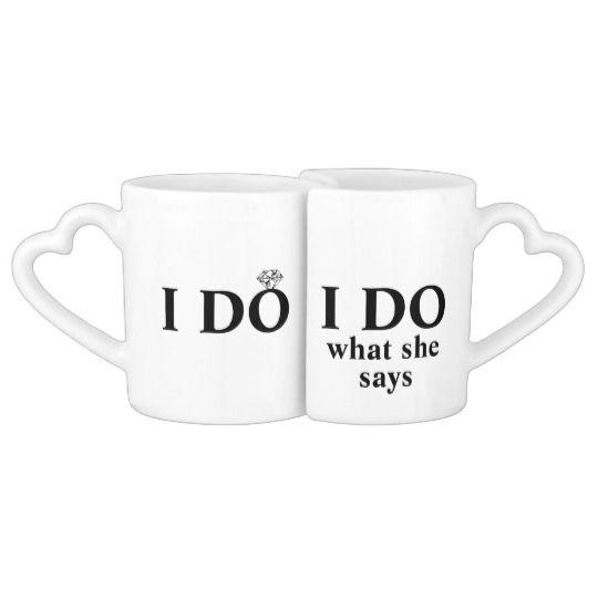 "Funny Personalized ""I Do"" Wedding or Anniversary Coffee Mug Set"