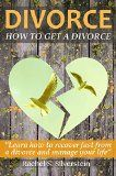 Free Kindle Book -  [Parenting & Relationships][Free] Divorce Recovery: How To Get A Divorce (Divorce and Children, Rebuilding after a Divorce)