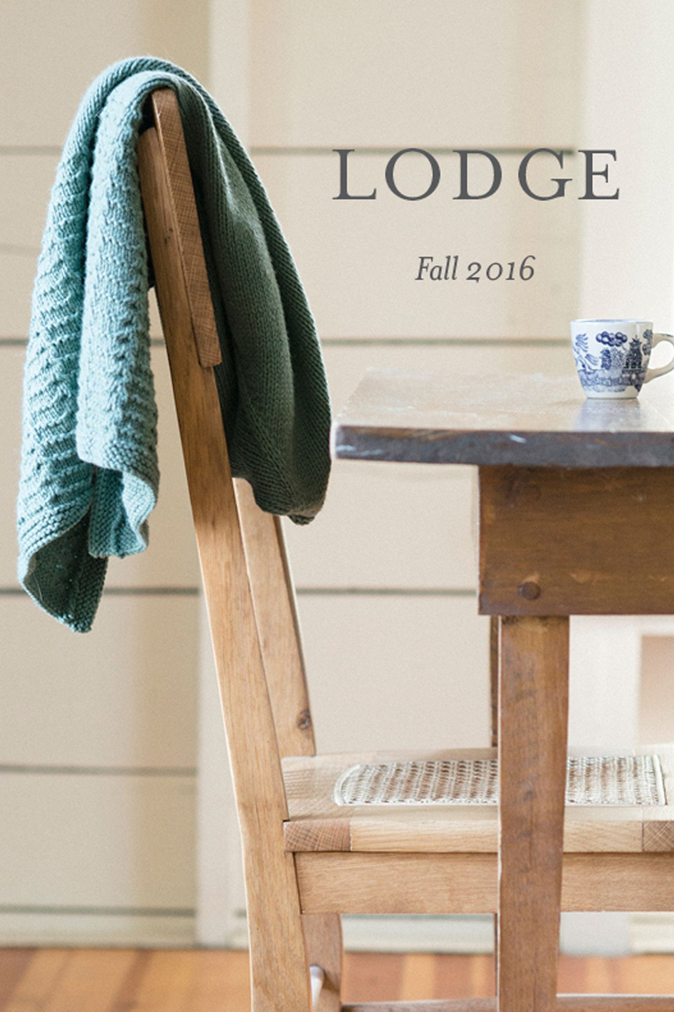 lodge: fall 2016 / a collection of three new knits from the quince design team, in lark, osprey, and phoebe / designs by melissa labarre, cecily glowik macdonald, and bristol ivy / from quince & co.