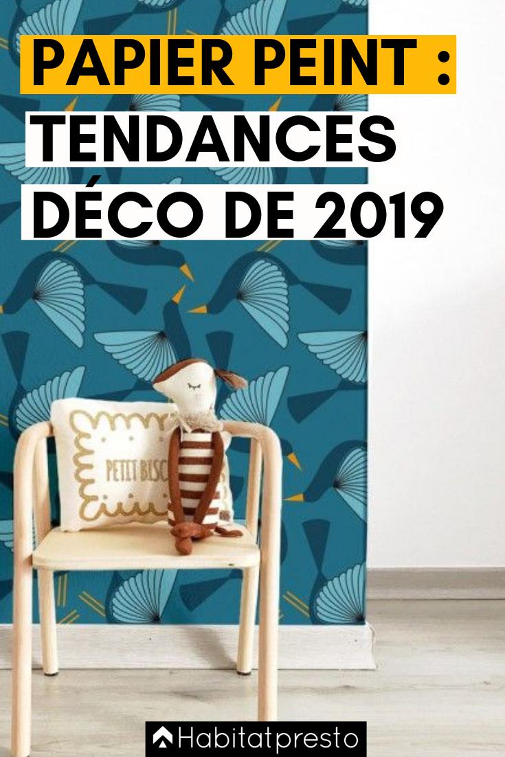 Papier Peint Les 9 Dernieres Tendances Deco De 2020 Papier