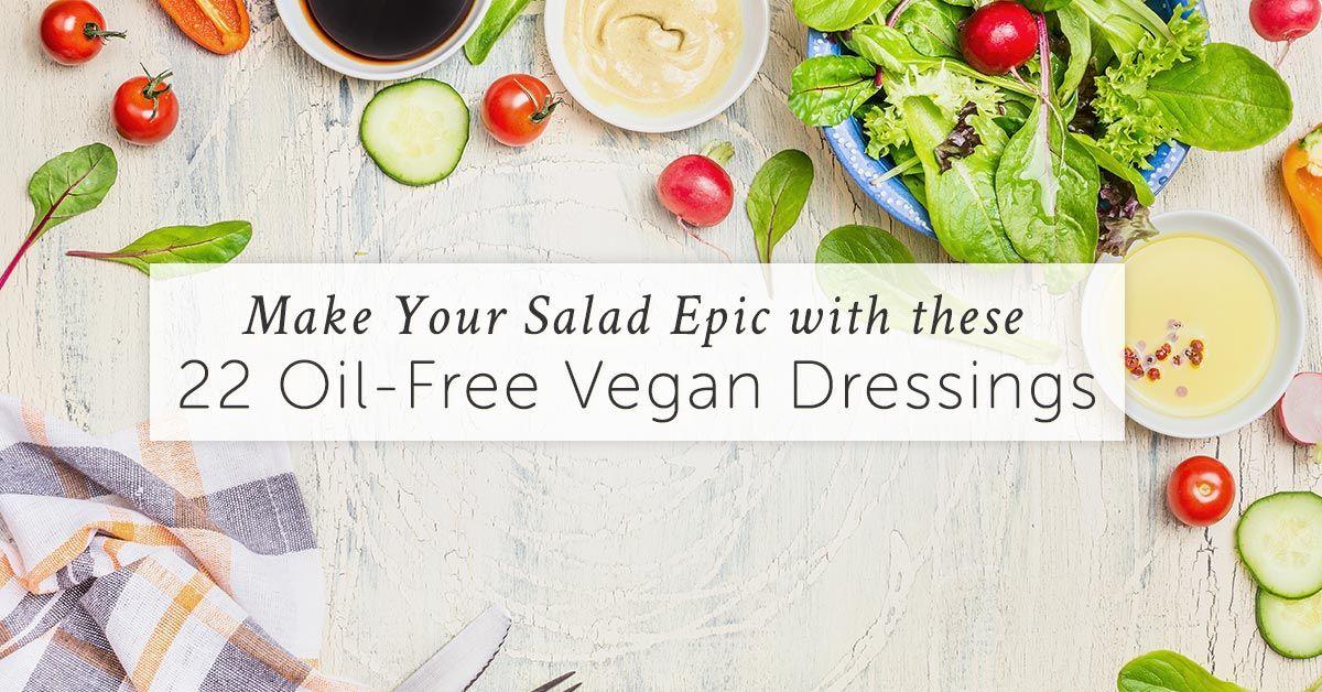 35+ Best OilFree Vegan Salad Dressings & Sauces Oil