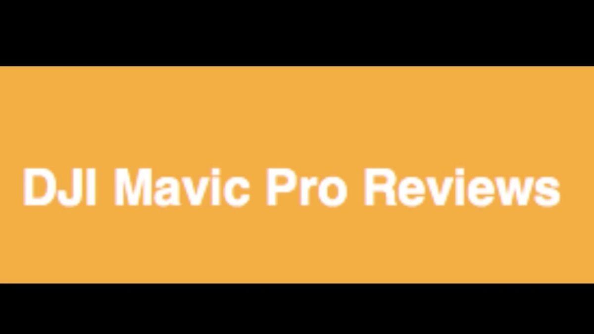 DJI Mavic Pro Review Brand New Best Drone Bloghttp ...