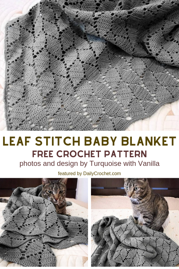 Leaf Stitch Baby Blanket Free Crochet Pattern For Beginners - Knit And Crochet Daily -   19 knitting and crochet Learning patterns ideas