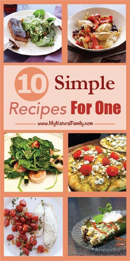 9 Quick Easy Single Dinner Recipes For One Person Cooking For
