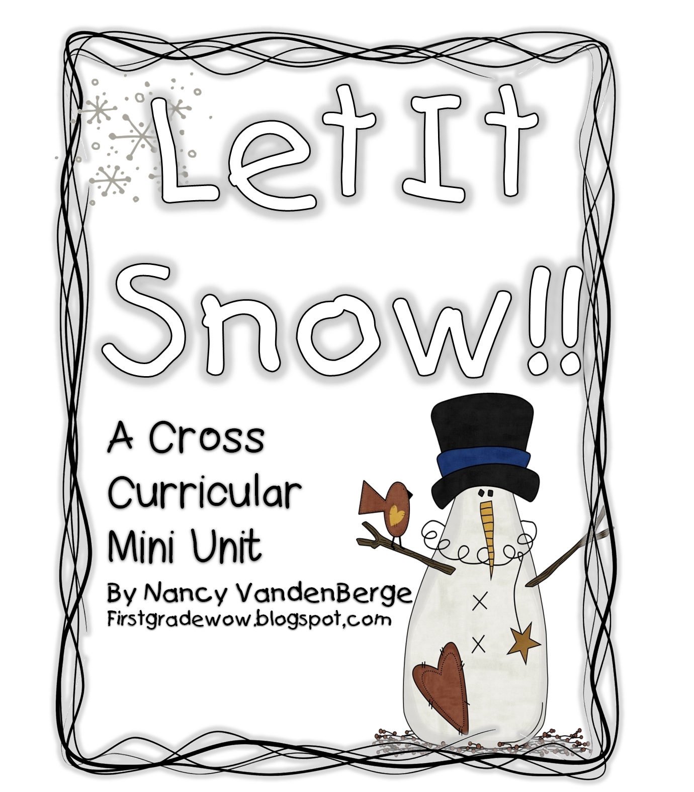 Let It Snow First Grade Wow