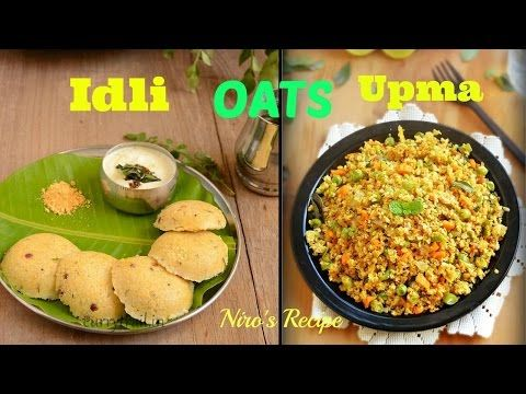Oats idli upma recipe for for weight loss diabetic healthy indian oats idli upma recipe for for weight loss diabetic healthy indian food youtube forumfinder Images