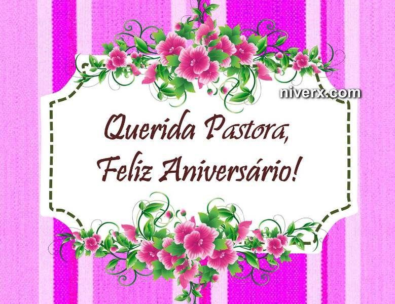 Mensagem Aniversario De Pastor: Mensagem-de-aniversário-para-pastora-whatsapp-facebook