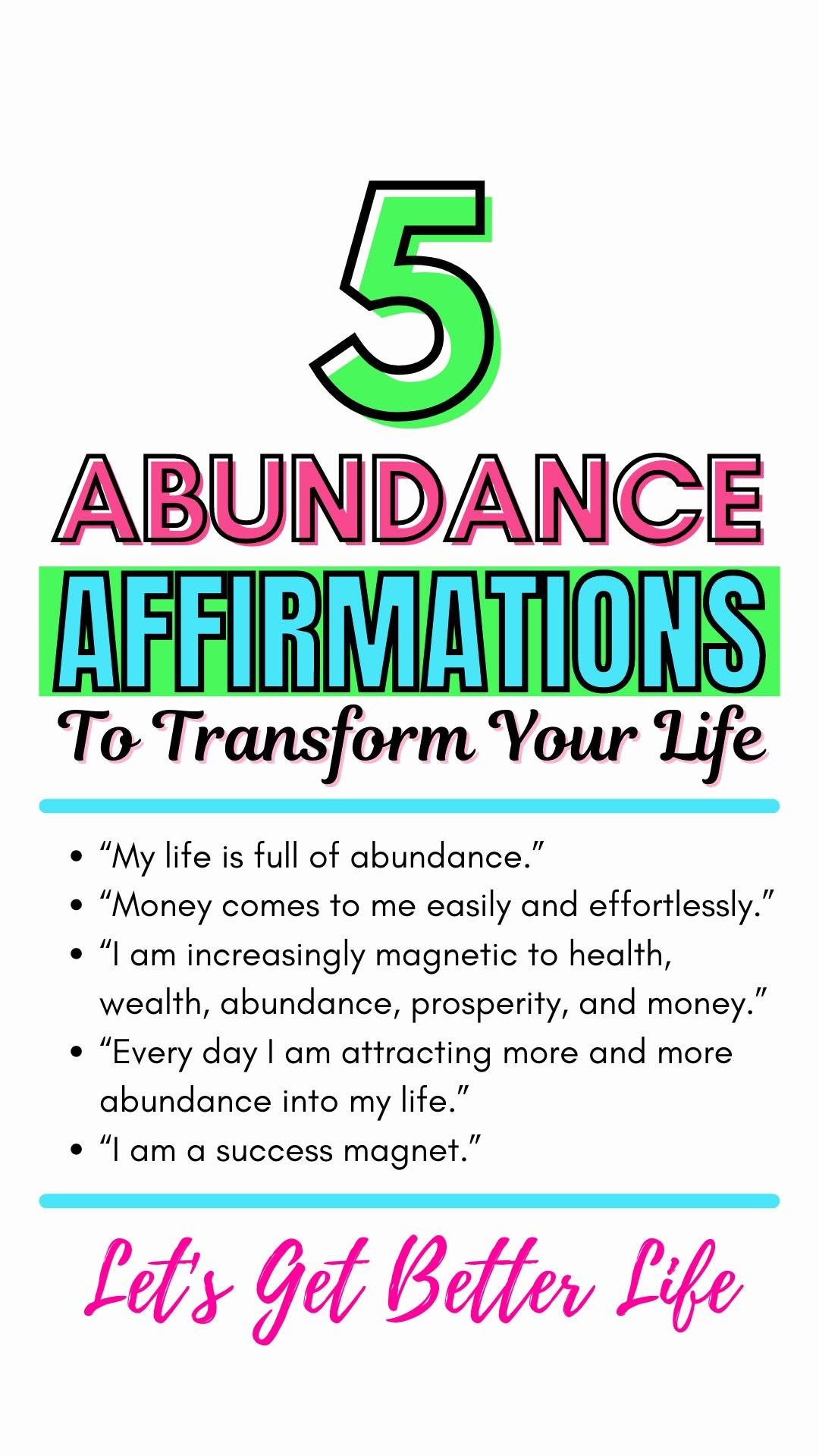 5 Abundance Affirmations To Transform Your Life