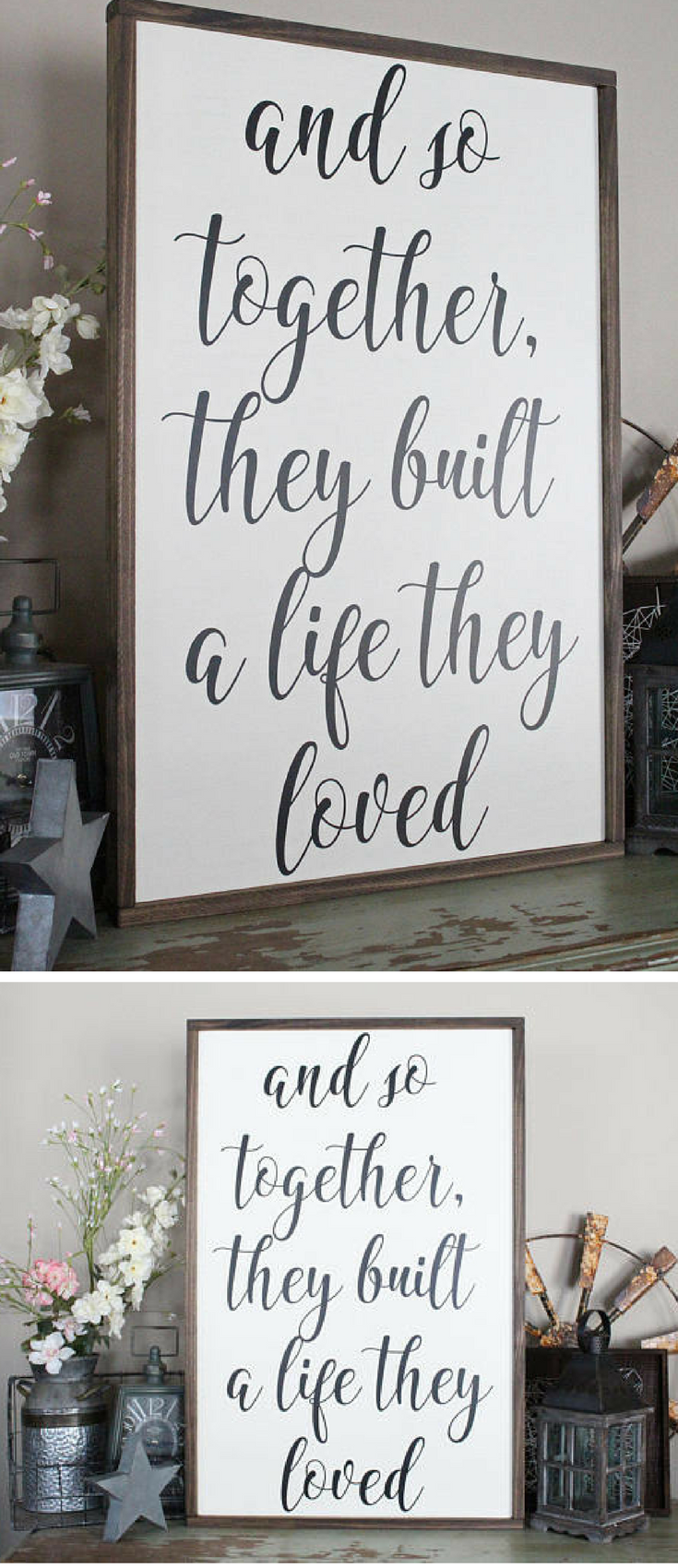 And so together they built a life they loved wood sign framed sign