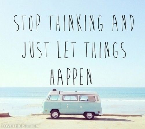 """Résultat de recherche d'images pour """"let things happen"""""""