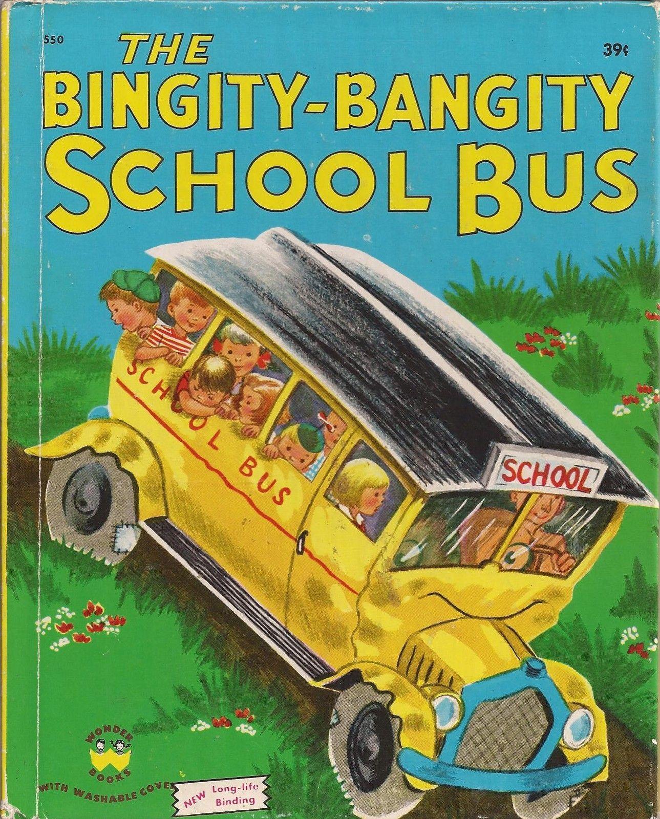 The bingitybangity school bus wonder book 1950 ebay
