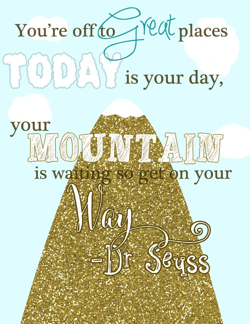Dr. Seuss Free Printable Wall Quote You\'re off to great places ...
