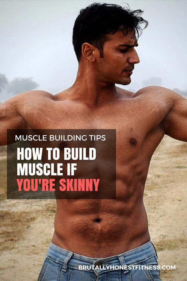 How to build muscle for skinny guys | Build muscle, Muscle