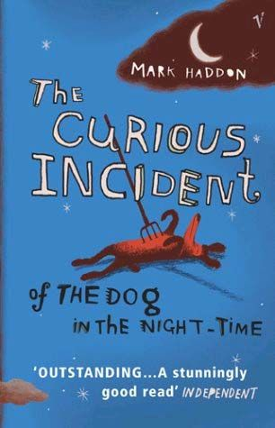 Read: Mark Haddon- The curious incident of a dog in the night-time