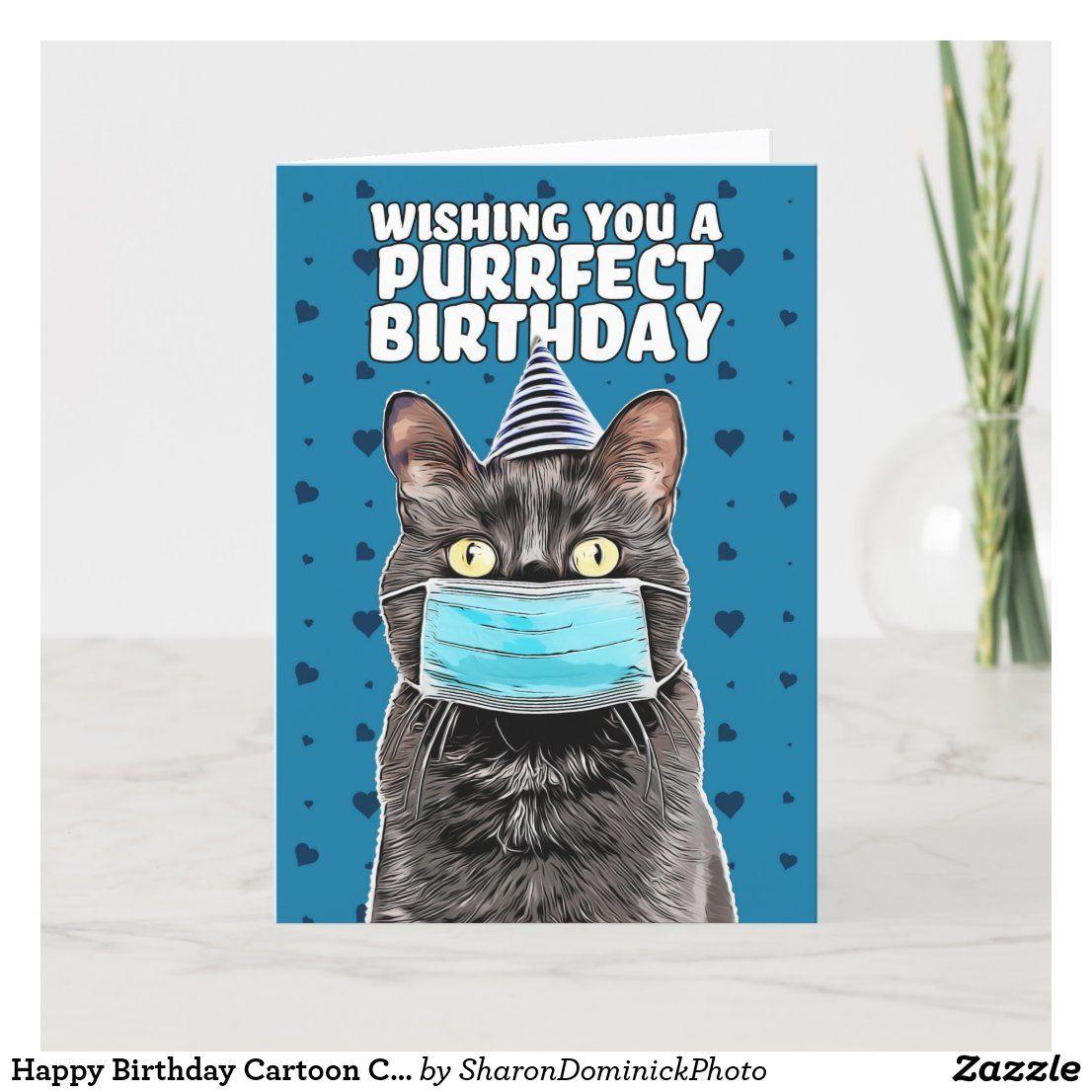 Happy Birthday Cartoon Cat In Face Mask Holiday Card Zazzle Com Happy Birthday Cat Happy Birthday Funny Birthday Cartoon