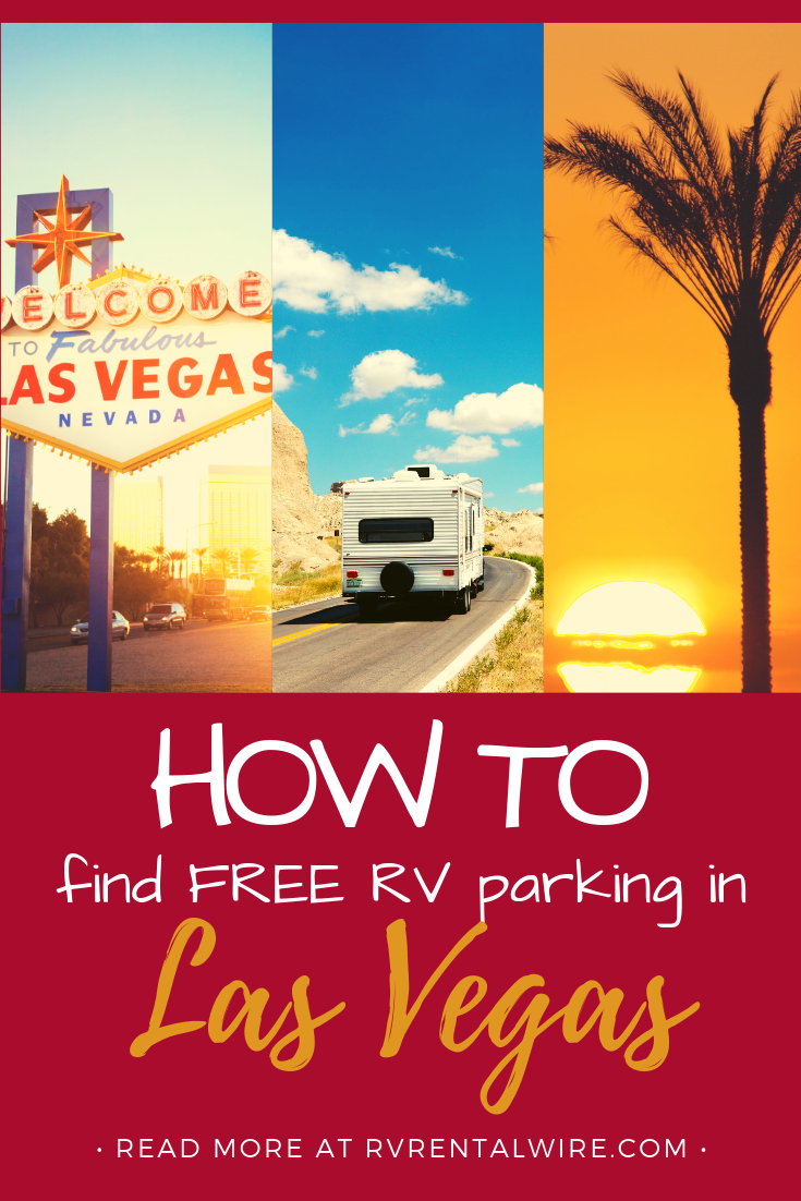 One Way To Reduce Las Vegas Travel Costs Is To Rent An Rv And Find