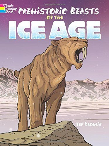 prehistoric beasts of the ice age dover coloring books by ted rechlin http ground slothflightless