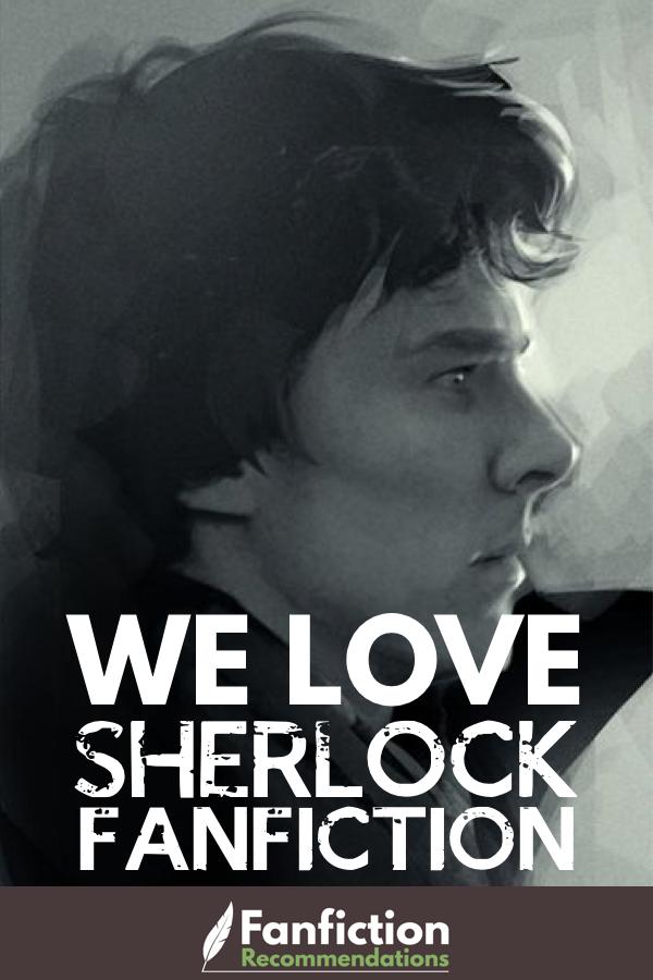 Sherlock BBC Fanfiction Master Rec List - 50+ Fics! [2018