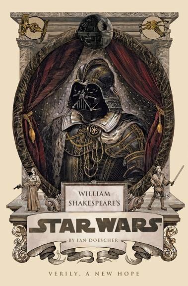 William Shakespeare U0026 39 S Star Wars