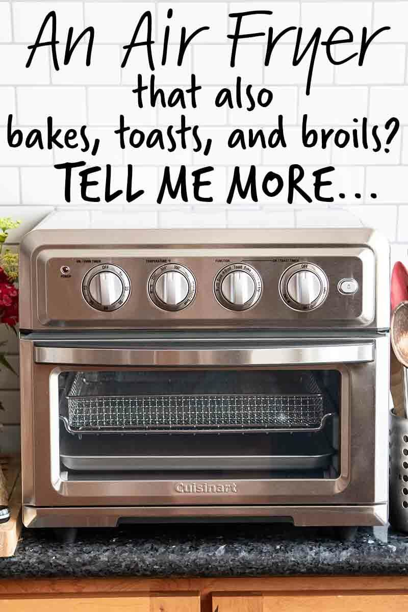 Say Hello To The New Air Fryer Toaster Oven From Cuisinart Simplyrecipes Com Air Fryer Oven Recipes Convection Oven Recipes Air Frying