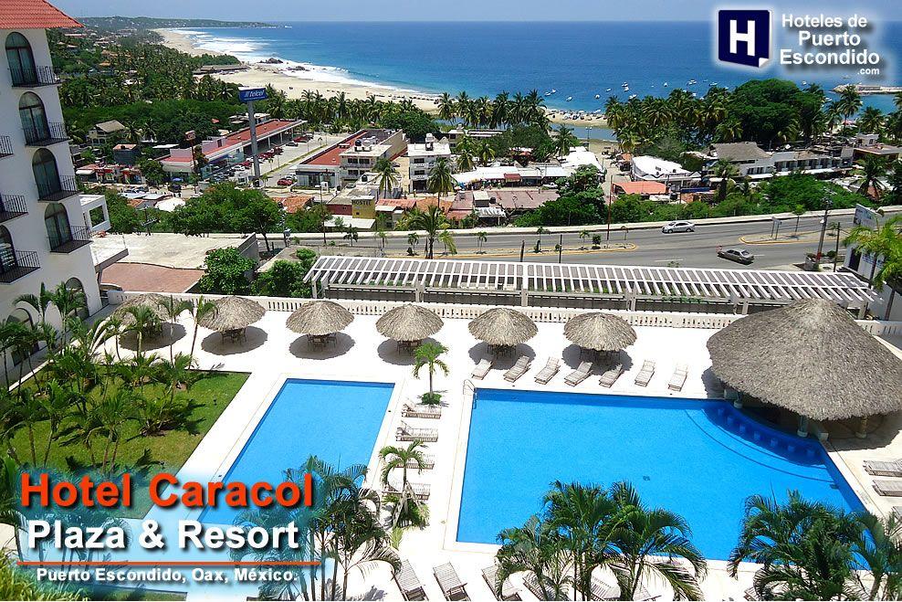 Hotel caracol plaza resort puerto escondido oaxaca m xico oaxaca hoteles viajes mexico - Viajes a puerto escondido ...