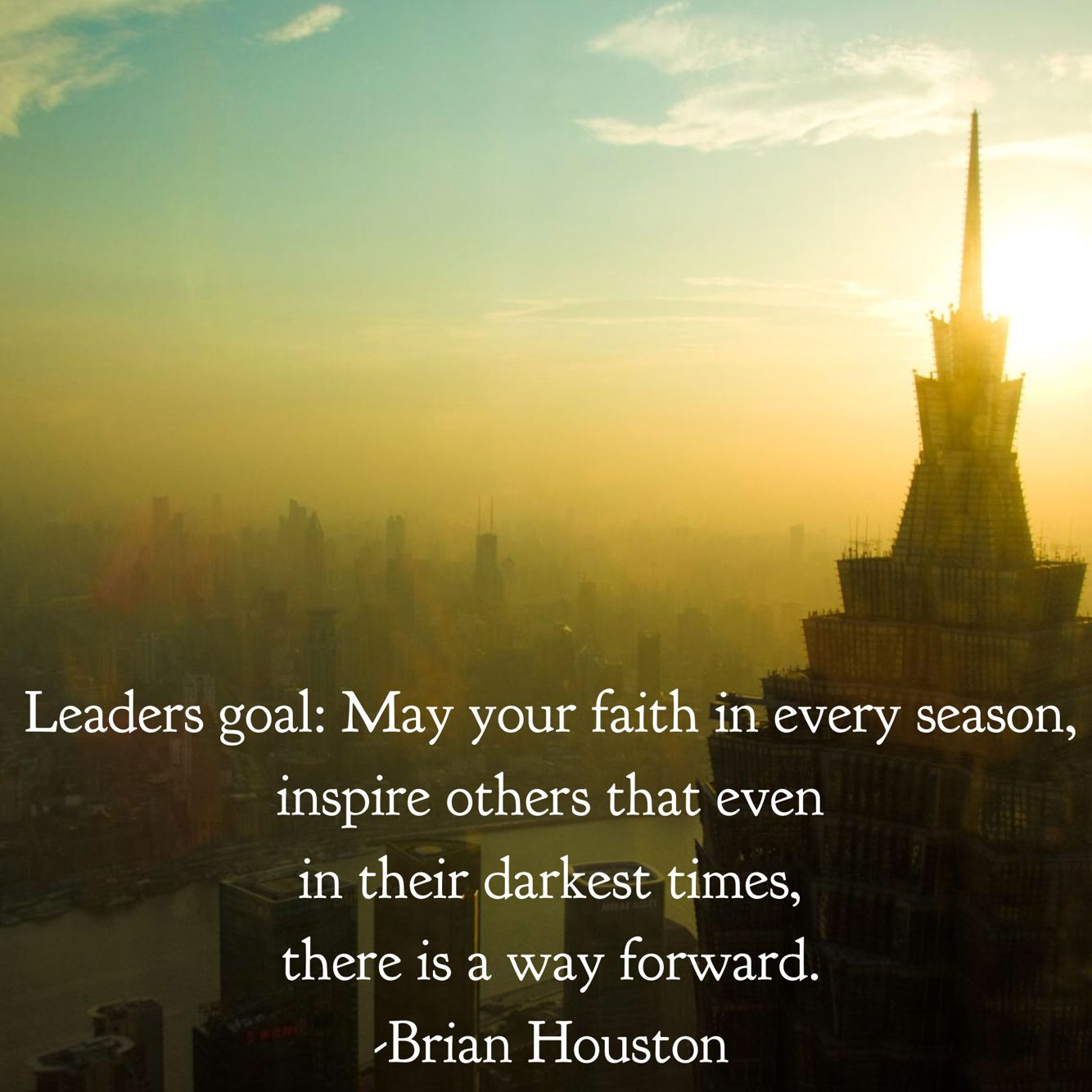 Quotes About Inspiring Others Leaders Goal May Your Faith In Every Season Inspire Others That