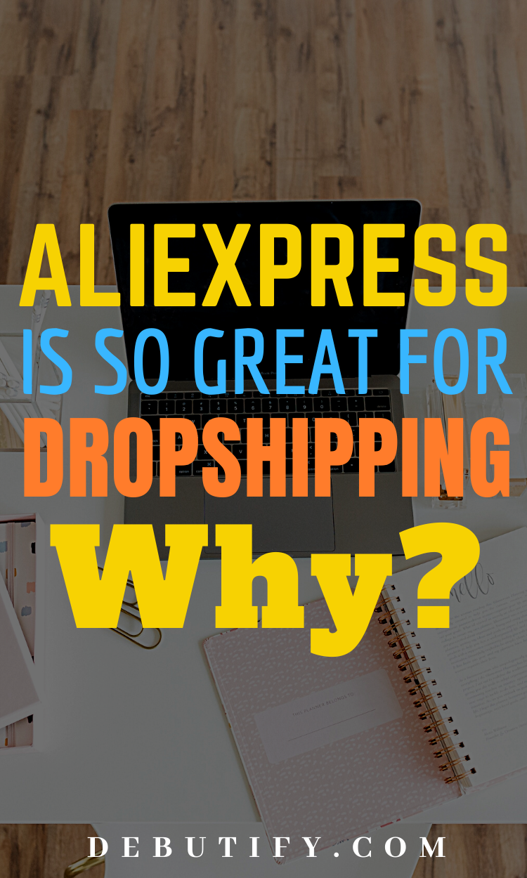 Why AliExpress is so Great for Dropshipping in 2020