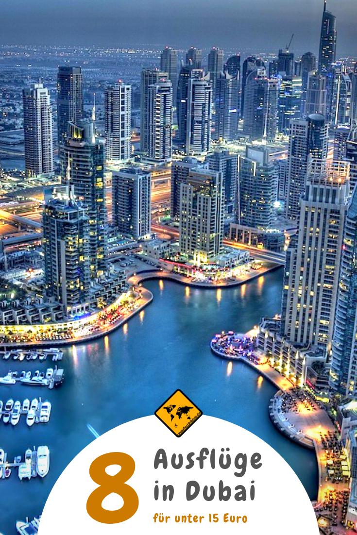 Top 8 Ausfluge In Dubai Fur Unter 15 Euro Dubai Urlaub Dubai Reise Dubai