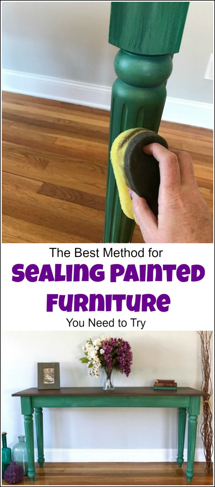 The Best Method For Sealing Painted Furniture Painted Furniture Furniture Painting Techniques Refinishing Furniture