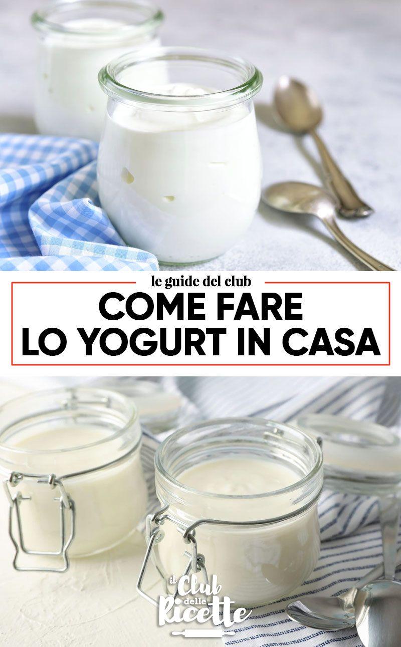 Ricetta Yogurt Greco Fatto In Casa.Come Fare Lo Yogurt Fatto In Casa Il Club Delle Ricette Yogurt Fatto In Casa Yogurt Yogurt Greco Fatto In Casa