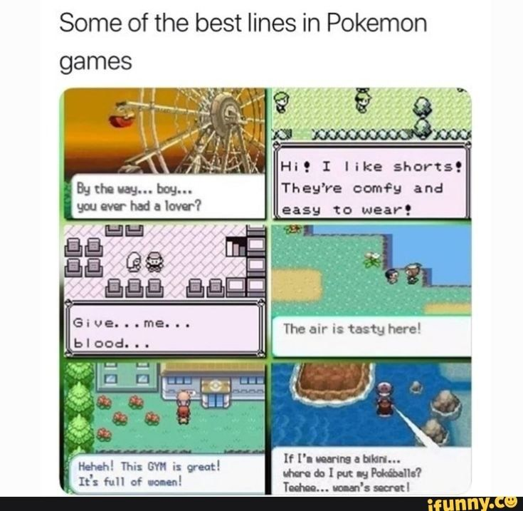 Some Of The Best Lines In Pokemon Games Ifunny Pokemon Funny Pokemon Pokemon Games
