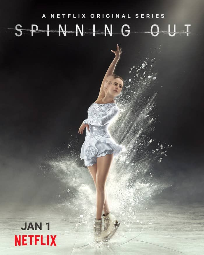 Spinning Out Is The Best Show On Netflix Right Now And Here S Why