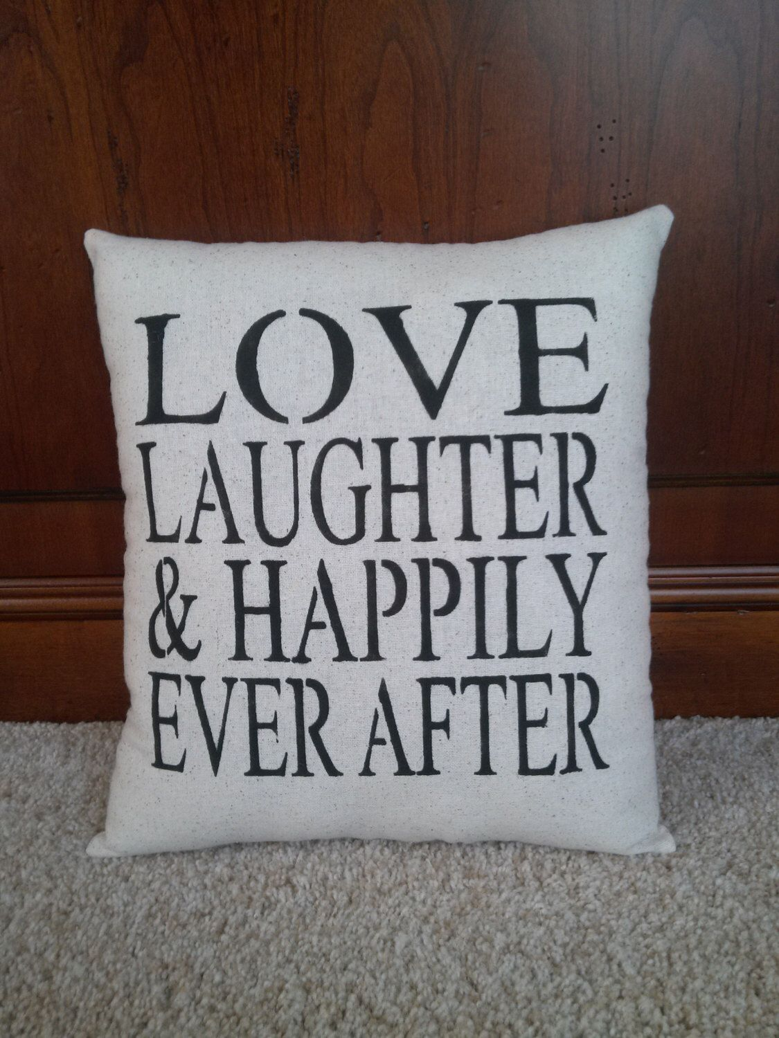 happily ever after pillowlove laughter and happily ever after  - happily ever after pillowlove laughter and happily ever after pillow