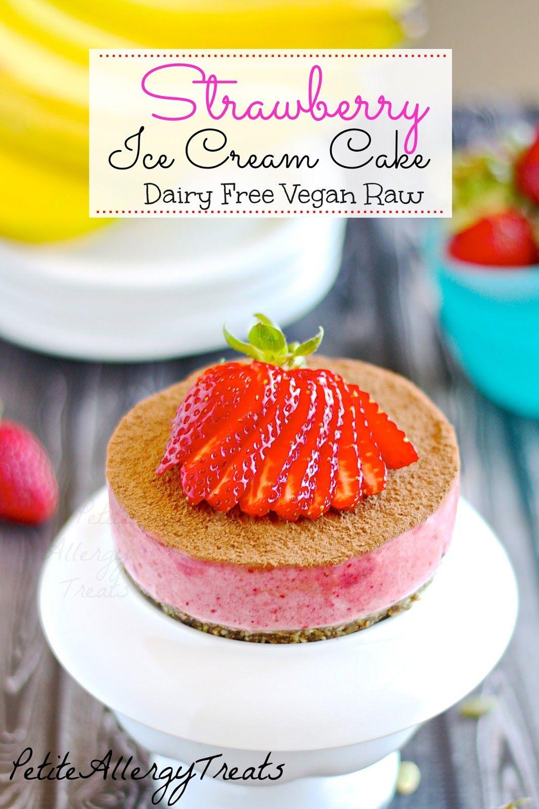 Strawberry Ice Cream Cake Dairy Free Raw Vegan Strawberry Ice