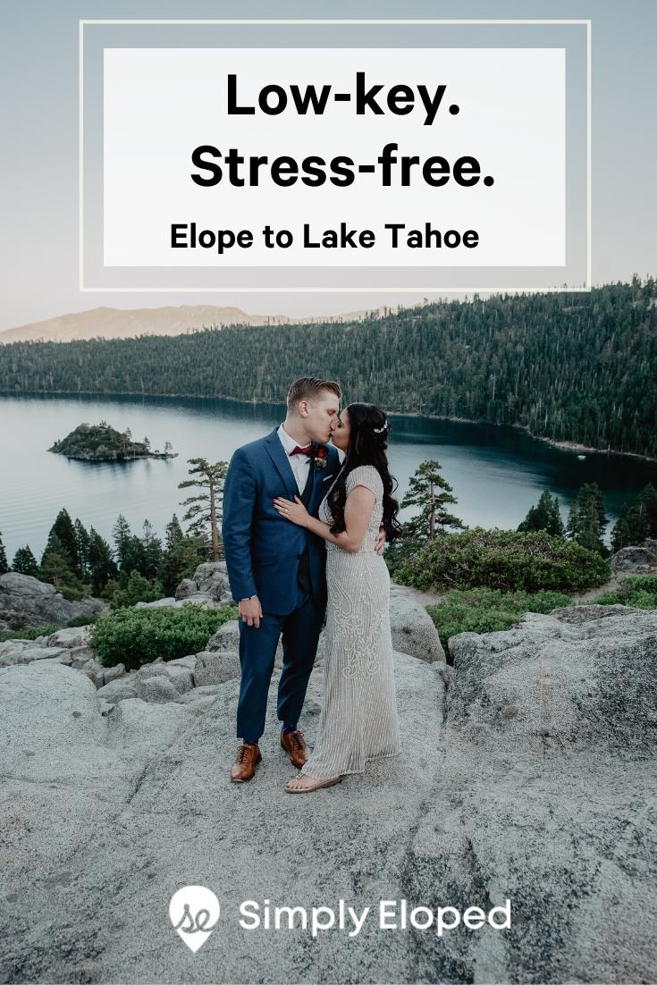 Lake Tahoe Elopement Packages Elope To Lake Tahoe Tahoe Tahoe Wedding Lake Tahoe Weddings