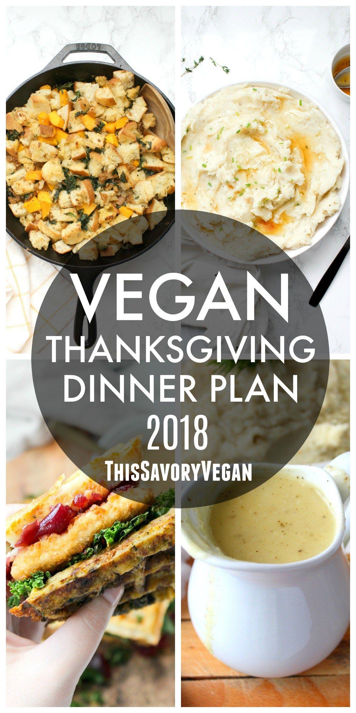 Vegan Thanksgiving Dinner Plan 2018 This Savory Vegan Vegan Thanksgiving Dinner Vegan Thanksgiving Vegan Meal Plans
