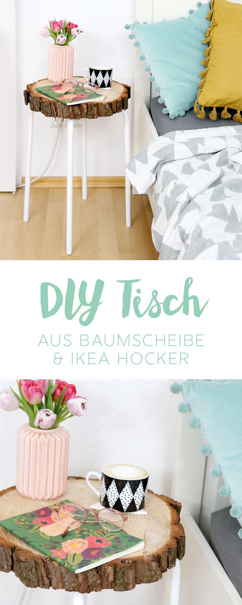 Diy Beistelltisch Aus Baumscheibe Und Ikea Hocker Diy Craft Ideas