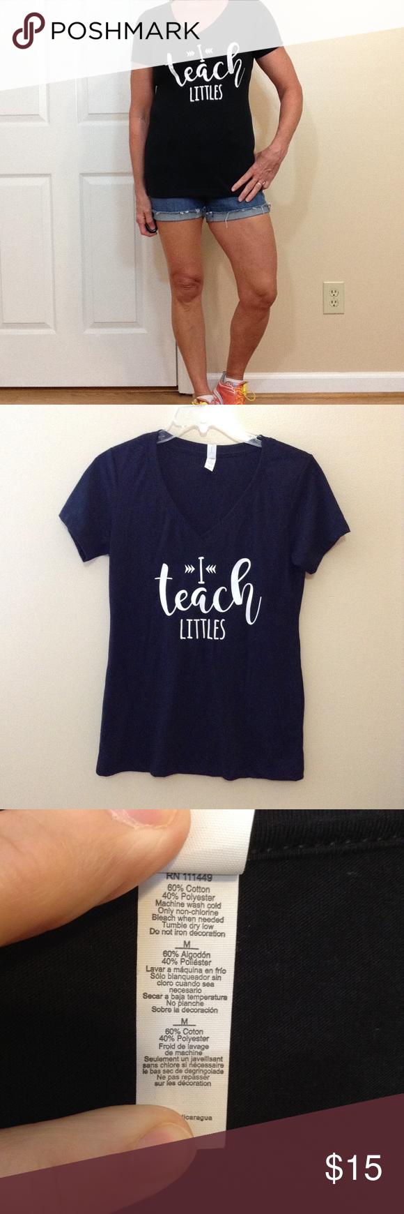 """🆕 'I Teach Littles' V neck tee Great for preschool teachers!  26""""  ↕️ 16"""" ↔️ Armpits Tops Tees - Short Sleeve"""
