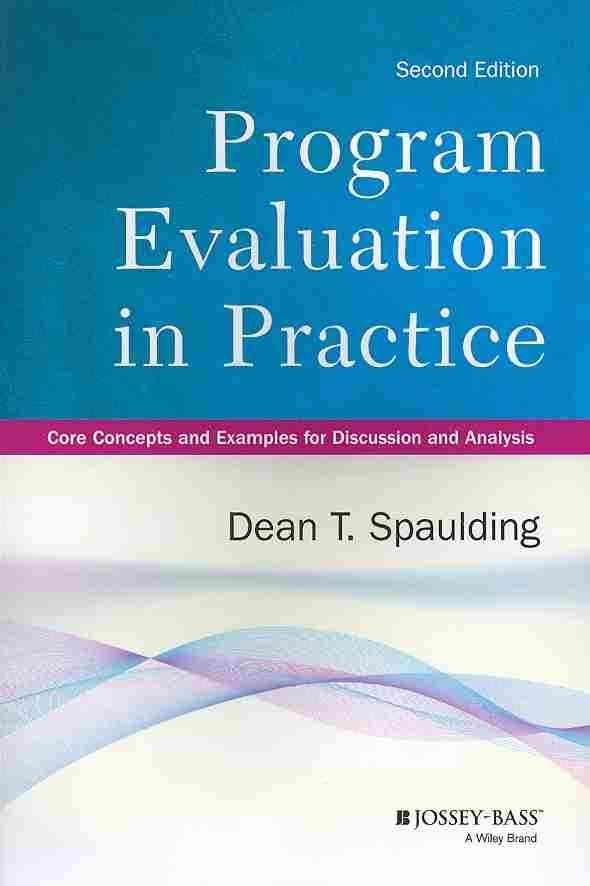 Program Evaluation in Practice Core Concepts and Examples for - program evaluation