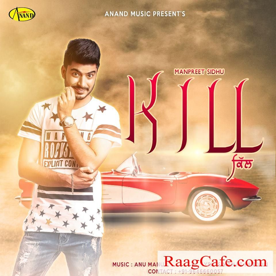 Kill manpreet sidhu mp3 song download