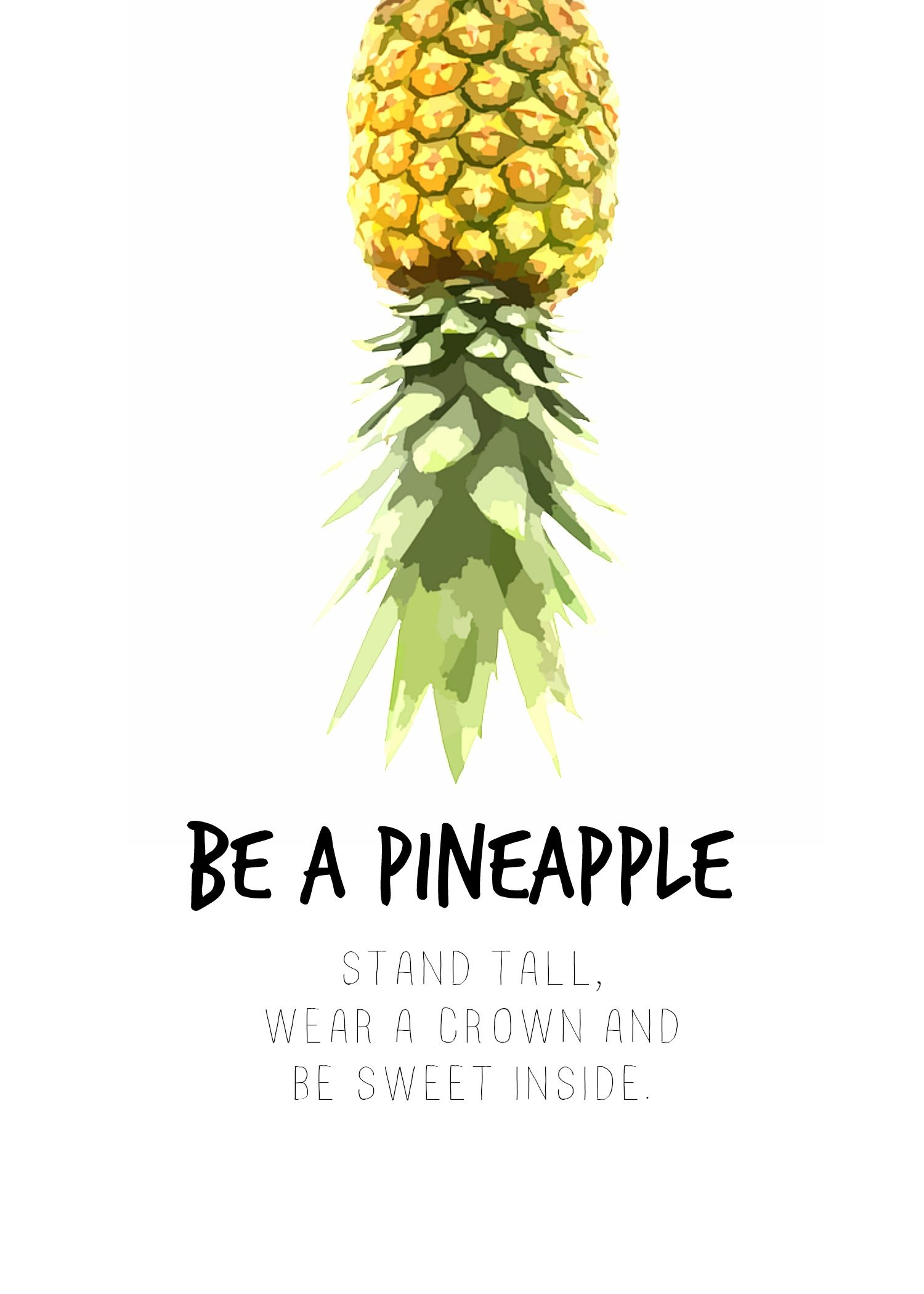 Do It Be A Pineapple Printables Cute Pineapple